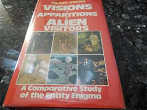 Visions, Apparitions, Alien Visitors: Evans, Hilary