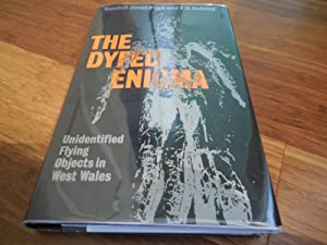 The Dyfed Enigma: Unidentified Flying Objects in West Wales: Pugh, Randall Jones;Holiday, F. W.