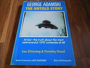George Adamski - The Untold Story: Zinsstag, Lou. Good, Timothy