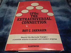 UFOs: The Extrauniversal Connection (An Exposition-banner book): Jarnagin, Roy C