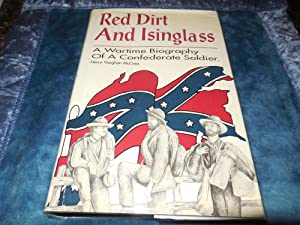 Red Dirt and Isinglass - A Wartime Biography of a Confederate Soldier: McCrea, Henry Vaughan