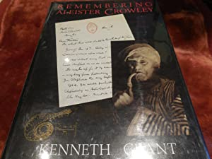 Remembering Aleister Crowley: Grant, Kenneth