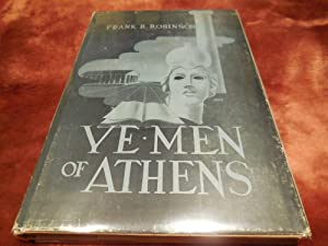 Ye Men of Athens: Robinson, Frank B.