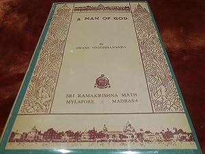 A Man of God - Glimpses Into: Vividishananda, Swami
