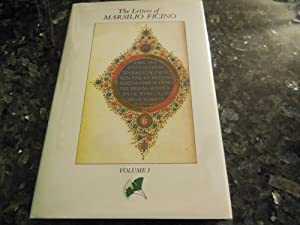 The Letters of Marsilio Ficino, Vol. 3 Being a Translation of Liber IV