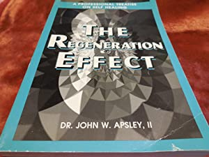 The Regeneration Effect, Volume 2: A Professional Treatise on Self-Healing