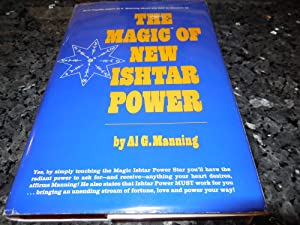 Magic of New Ishtar Power: Manning, Al G.