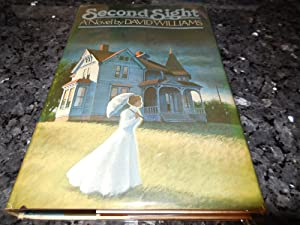 Second Sight, A Novel