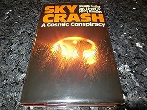 Sky Crash: A Cosmic Conspiracy: Brenda Butler; Dot Street; Jenny Randles