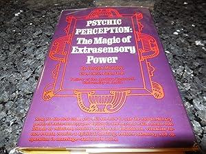Psychic Perception: The Magic of Extrasensory Power: Joseph Murphy