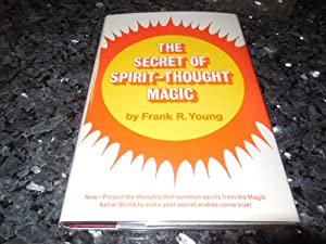 The Secret of Spirit-Thought Magic