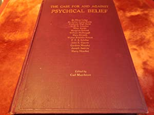 The Case For and Against Psychical Belief: Murchison, Carl (ed.). Lodge, Sir Oliver. Doyle, Sir ...