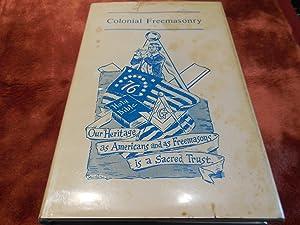 Colonial Freemasonry: Cook, Lewis C. Wes (ed.) Hahn, Conrad. Case, James R. Foss, Gerald D. Sanford...