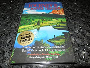 Journey to My Master Teacher - A Collection of Stories By Students of Ramtha's School of ...