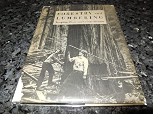 Foresty and Lumbering (America At Work): Perry, Josephine. Slauson, Celeste