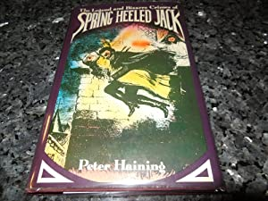 The Legend and Bizarre Crimes of Spring-Heeled Jack: Haining, Peter
