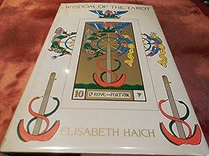 The Wisdom of the Tarot: Elizabeth Haich