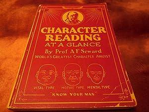 Character Reading at a Glance: Seward, Prof. A. F.