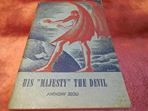 "His ""Majesty"" the Devil: Zeoli, Anthony"