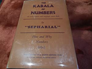 The Kabala of Numbers - The Original Source Book in Numerology: Sepharial