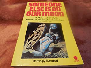 Someone Else Is on Our Moon: Leonard, George H.