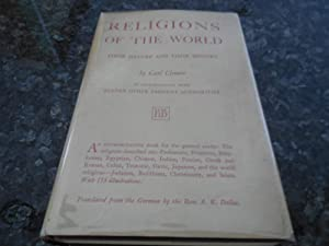 Religions of the World - Their Nature and Their History: Clemen, Carl