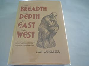 The Breadth and Depth of East and West
