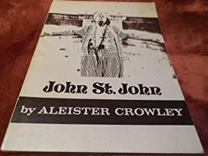John St. John - The Record of: Crowley, Aleister