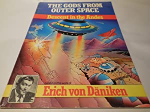 The Gods From Outer Space - Descent in the Andes: Erich Von Daniken