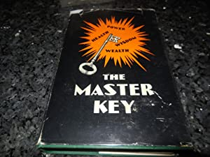 The Master Key in Twenty-Four Parts With Questionnaire and Glossary: Haanel, Charles