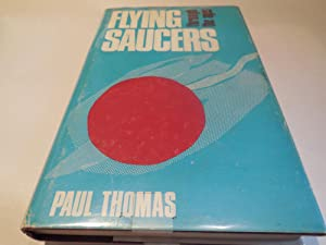 Flying Saucers Through the Ages: Thomas, Paul