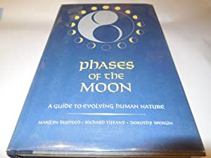The Phases of the Moon - A Guide to Evolving Human Nature: Busteed, Tiffany
