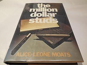 The million dollar studs: Moats, Alice-Leone