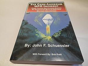 The Cash-Landrum UFO Incident: Schuessler, John F.