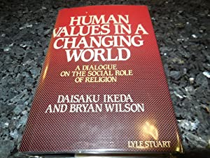 Human Values in a Changing World: A Dialogue on the Social Role of Religion
