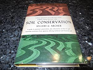 Soil Conservation: Archer, Sellers G.