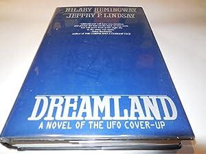 Dreamland: A Novel of the Ufo Cover-Up: Hemingway, Hilary; Lindsay, Jeffry P.