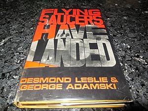 Flying Saucers Have Landed: Adamski, George and