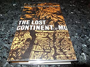 The Lost Continent of Mu: Churchward, James