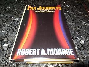 Far Journeys: Robert A. Monroe