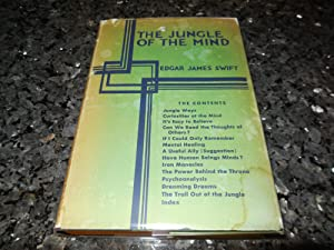 The Jungle of the Mind: Swift, Edgar James