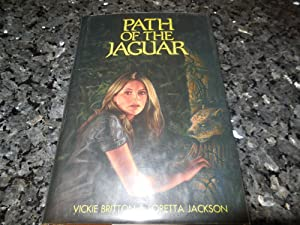 Path of the Jaguar: Britton, Vickie; Jackson, Loretta