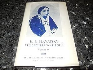 H. P. Blavatsky Collected Writings, Volume IX 1888: Blavatsky, Helena P. ( H. P. B. )