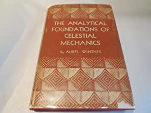 The Analytical Foundations of Celestial Mechanics