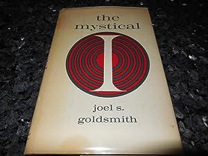 The Mystical I: Goldsmith, Joel S,