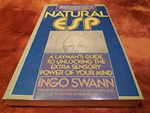 Natural ESP: The ESP Core and Its Raw Characteristics: Ingo Swann