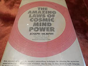 The Amazing Laws of Cosmic Mind Power: Murphy, Joseph