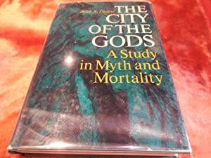 The City of the Gods - A Study in Myth and Mortality