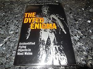 Dyfed Enigma: Unidentified Flying Objects in West Wales: Pugh, R.J.