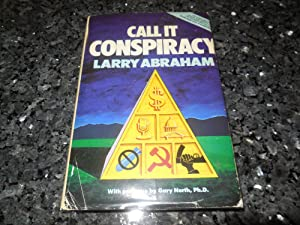 Call It Conspiracy (Sequel to None Dare Call It Conspiracy)